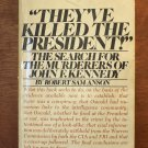 They've Killed the President by Robert Sam Anson