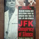 JFK Conspiracy of Silence by Charles A Crenshaw