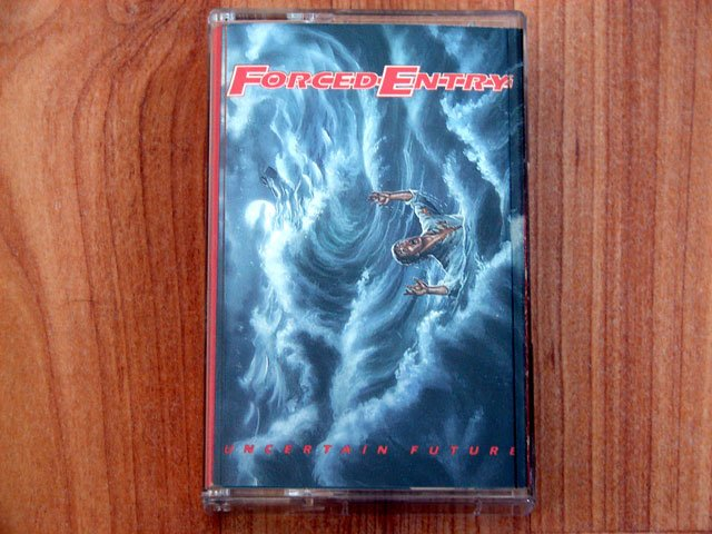 FORCED ENTRY UNCERTAIN FUTURE TAPE