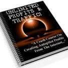 "Unlimited Profits & Traffic ""Make 10 Times the Profit"""