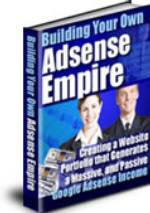 How To Build Your Own Google Adsense Empire
