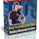 Wedding Video Magic: Start Your Own Business