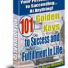 101 Golden Keys to Success in Life