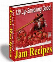 120 Lip-Smacking Jam Recipes