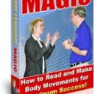 Body Language Magic - How to Read Body Movements! Ebook