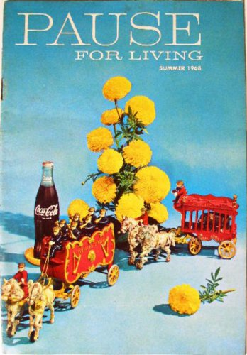 Coca-Cola PAUSE For LIVING Magazine Booklet Vintage Coke Summer 1968 Crafts