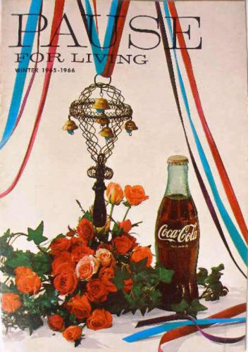 Coca-Cola PAUSE For LIVING Magazine Booklet Vintage Coke Winter 1965