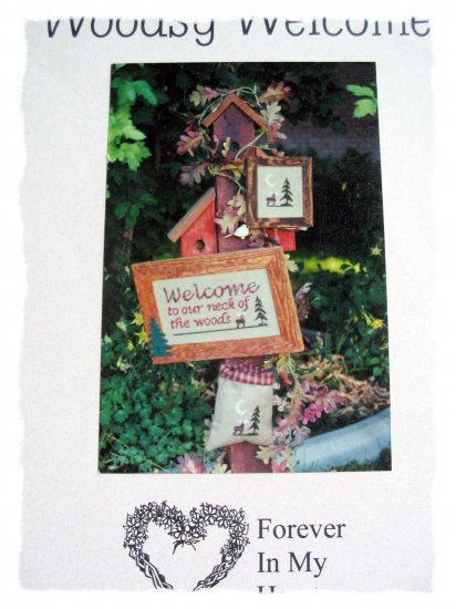 Woodsy Welcome Forever in my heart cross stitch pattern