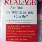RealAge: Are You as Young as You Can Be?