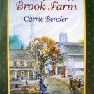 Whispering Brook Farm (Whispering Brook Series) Carrie Bender
