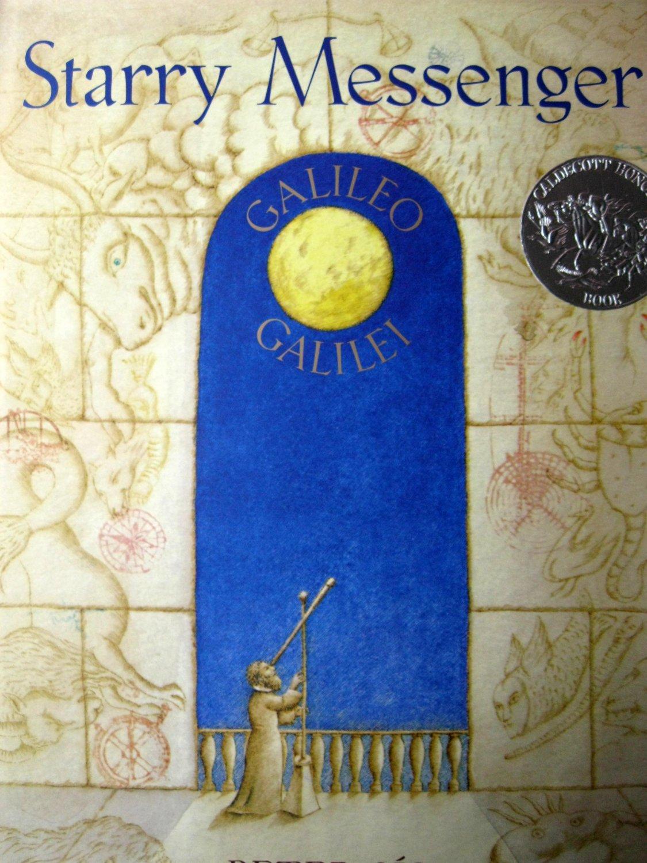Starry Messenger Peter Sis (1997 Caldecott Honor Book)