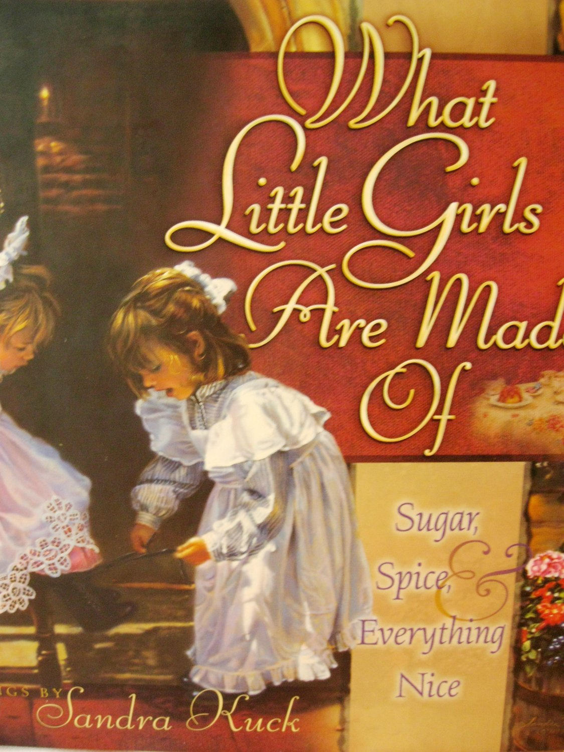 What Little Girls Are Made Of by Sandra Kuck