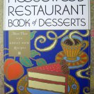 Moosewood Restaurant Book of Desserts (Moosewood Collection) [Paperback]