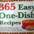 365 Easy One-Dish Recipes: Easy One-Dish Recipes for Everyday Family Meals [Paperback]