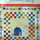 Celebrations! Quilts for Cherished Family Moments by Covey