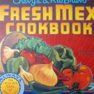 Chevys Fresh Mex Cookbook by Chevys Inc Staff
