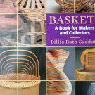 Baskets: A Book for Makers and Collectors by Ruth Sudduth