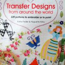 Transfer Designs from Around the World Embroidery Patterns by Katia Feder