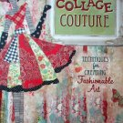 Collage Couture: Techniques for Creating Fashionable Art Julie Nutting