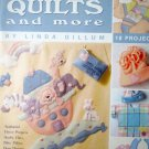 Baby Quilts and More LEISURE ARTS  Linda Gullum