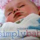 Simply Baby: 20 Adorable Knits for Baby's First Two Years by Debbie Bliss