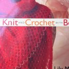 Knit and Crochet with Beads Lily M. Chin signed