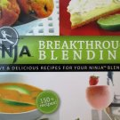 Breakthrough Blending: Creative & Delicious Recipes for Your Ninja Blender