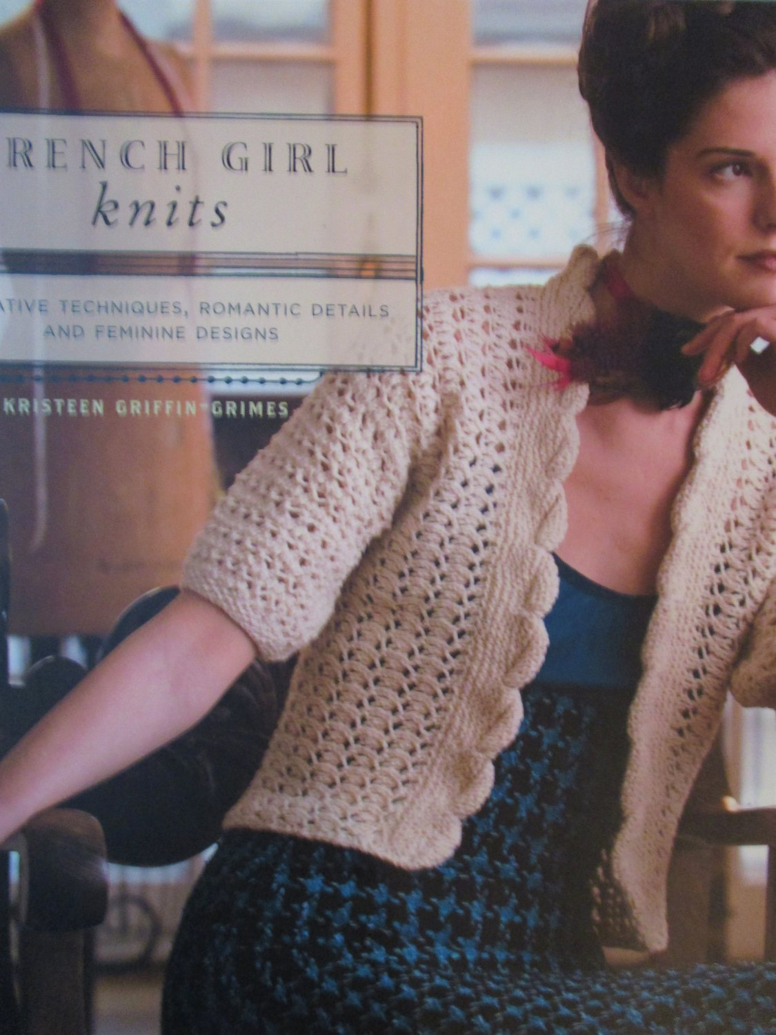 French Girl Knits  Kristeen Griffin-Grimes