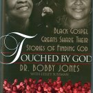 Touched By God by Dr. Bobby Jones