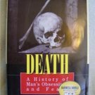 DEATH-History of Man's Obsession and Fears-Wilkins-Book