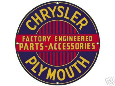 CHRYSLER PLYMOUTH PORCELAIN-OVERLAY SIGN METAL SIGNS C