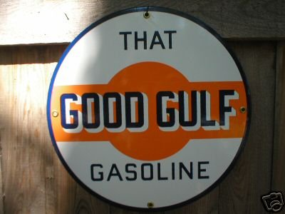 THAT GOOD GULF GASOLINE SIGN METAL ADV AD SIGNS G