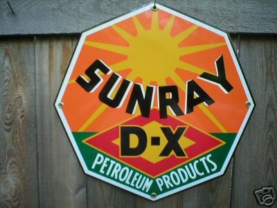 SUNRAY D-X PETROLEUM PRODUCTS SIGN GAS & OIL SIGNS S