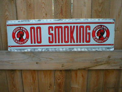 MOHAWK NO SMOKING SIGN METAL ADV GAS & OIL SIGNS M
