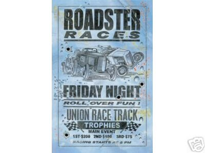ROADSTER RACES FRIDAY NIGHT METAL SIGN