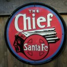 THE CHIEF SANTA FE TIN SIGN METAL ADV AD SIGNS S