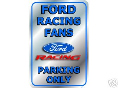 FORD RACING FANS PARKING ONLY TIN SIGN METAL ADV SIGNS