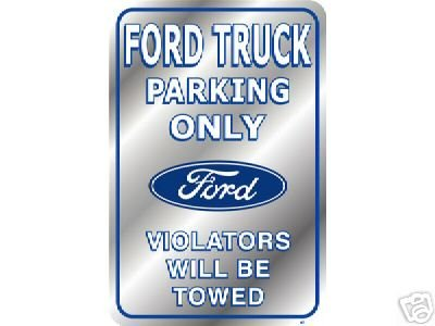 FORD TRUCK PARKING ONLY SIGN RETRO AUTO CAR ADV SIGNS M