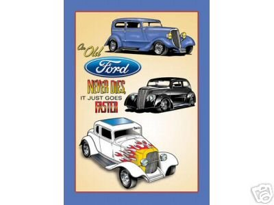 FORD NEVER DIES TIN SIGN METAL CAR ADV SIGNS F