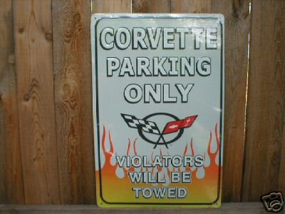 CORVETTE PARKING ONLY TIN SIGN CHEVROLET METAL SIGNS C