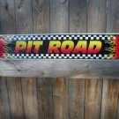 PIT ROAD TIN SIGN METAL ADV AD SIGNS P