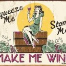 VINTAGE STYLE MAKE ME WINE TIN SIGN BAR PUB CAFE SIGNS