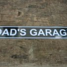 DAD'S GARAGE TIN SIGN METAL CAR HOME CAFE SIGNS M