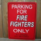 PARKING FOR FIREFIGHTERS ONLY SIGN PLASTIC FIRE SIGNS F