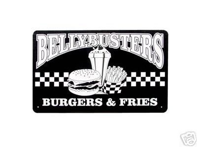 BELLY BUSTERS TIN SIGN BURGERS FRIES METAL ADV SIGNS B