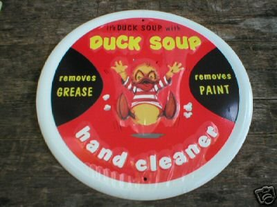 DUCK SOUP HAND CLEANER TIN SIGN GARAGE ADV SIGNS
