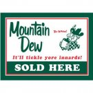 MOUNTAIN DEW SOLD HERE TIN SIGN METAL RETRO ADV SIGNS M
