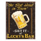 LUCKY'S BAR THE BEST HEAD IN TOWN TIN SIGN METAL SIGNS