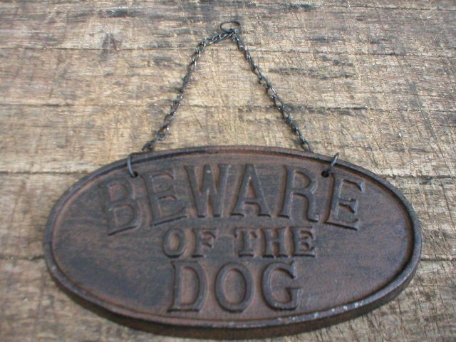 CAST IRON RUSTIC BEWARE OF THE DOG SIGN METAL SIGNS D