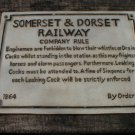CAST IRON SOMERSET & DORSET RAILWAY CO RULES SIGN S